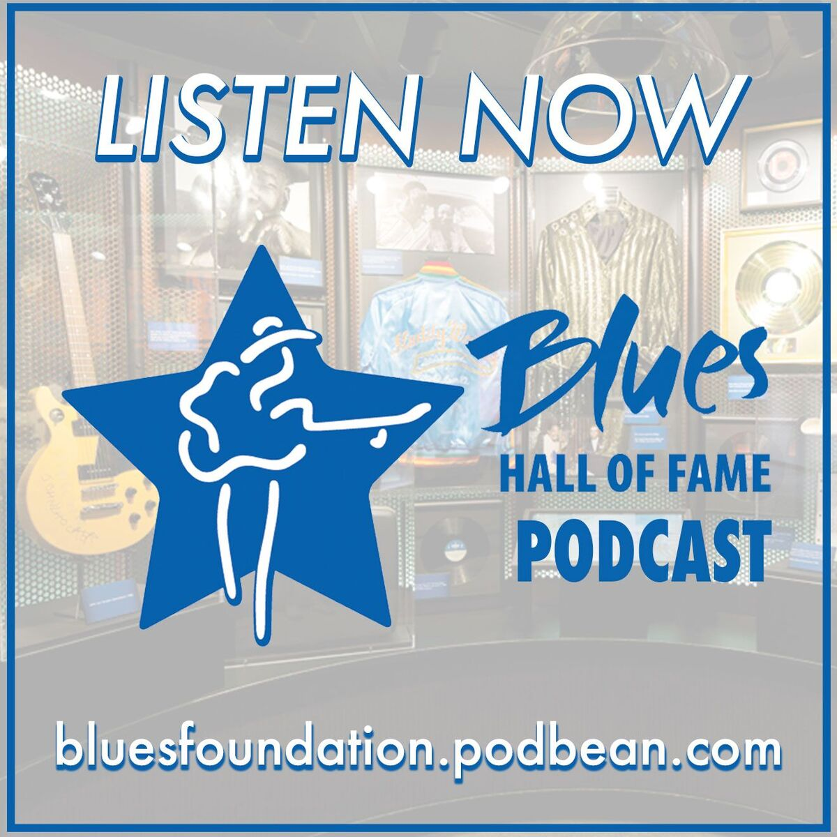 Blues Hall of Fame Podcasts